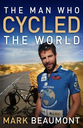 mark beaumont man who cycled the world